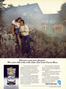 1976 Discover your own pleasure. Mix your club soda with white rum from Puerto Rico